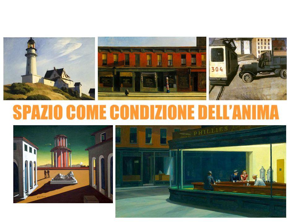 Mario Sironi Edward Hopper Giorgio De Chirico SPAZIO COME CONDIZIONE DELLANIMA