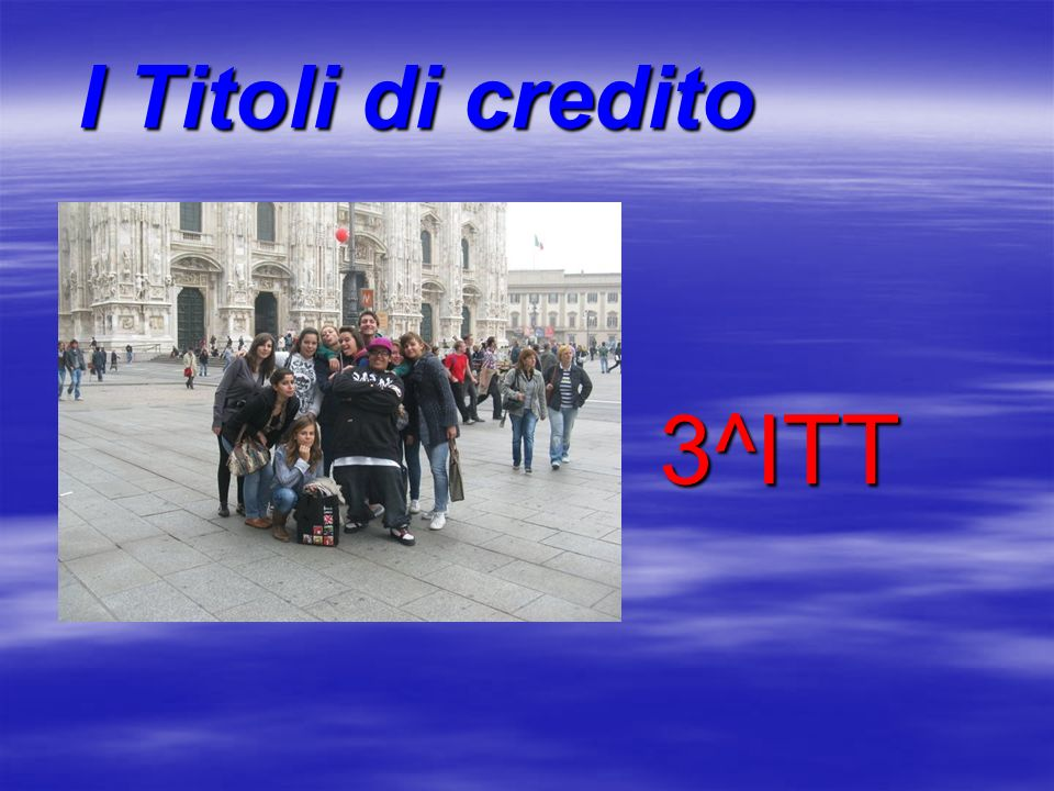 I Titoli di credito 3^ITT 3^ITT