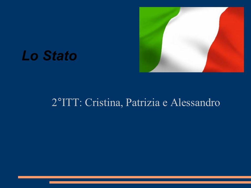 Lo Stato 2°ITT: Cristina, Patrizia e Alessandro
