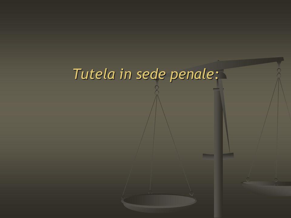 Tutela in sede penale: