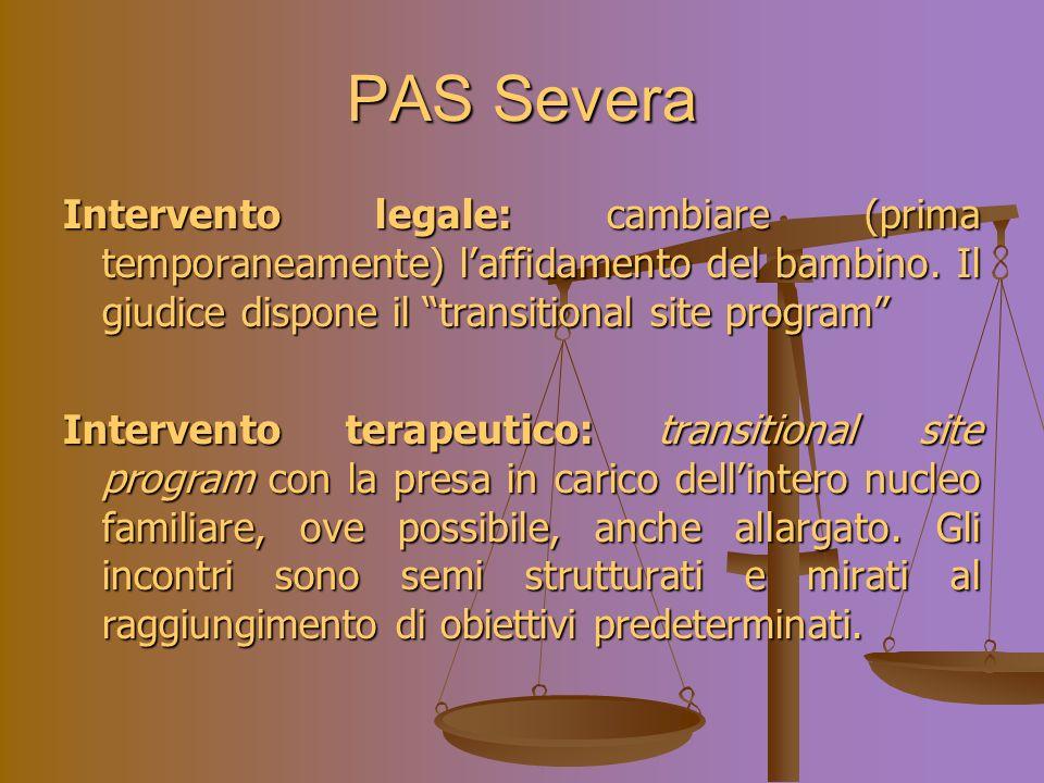 PAS Severa Intervento legale: cambiare (prima temporaneamente) laffidamento del bambino.