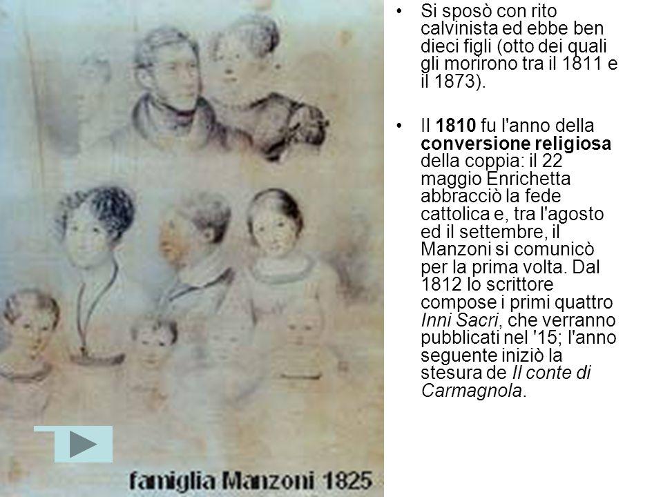 Nel 1805 si trasferì a Parigi, dove risiedeva la madre insieme con il suo compagno, Carlo Imbonati, che morì nello stesso anno. Proprio in onore di lu