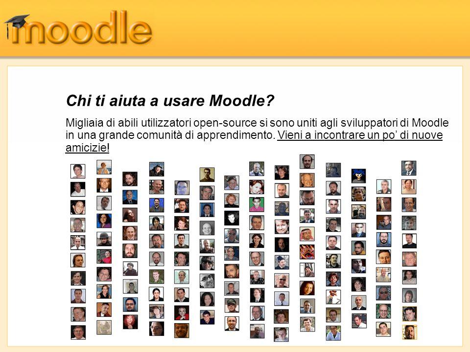 Chi ti aiuta a usare Moodle? Migliaia di abili utilizzatori open-source si sono uniti agli sviluppatori di Moodle in una grande comunità di apprendime