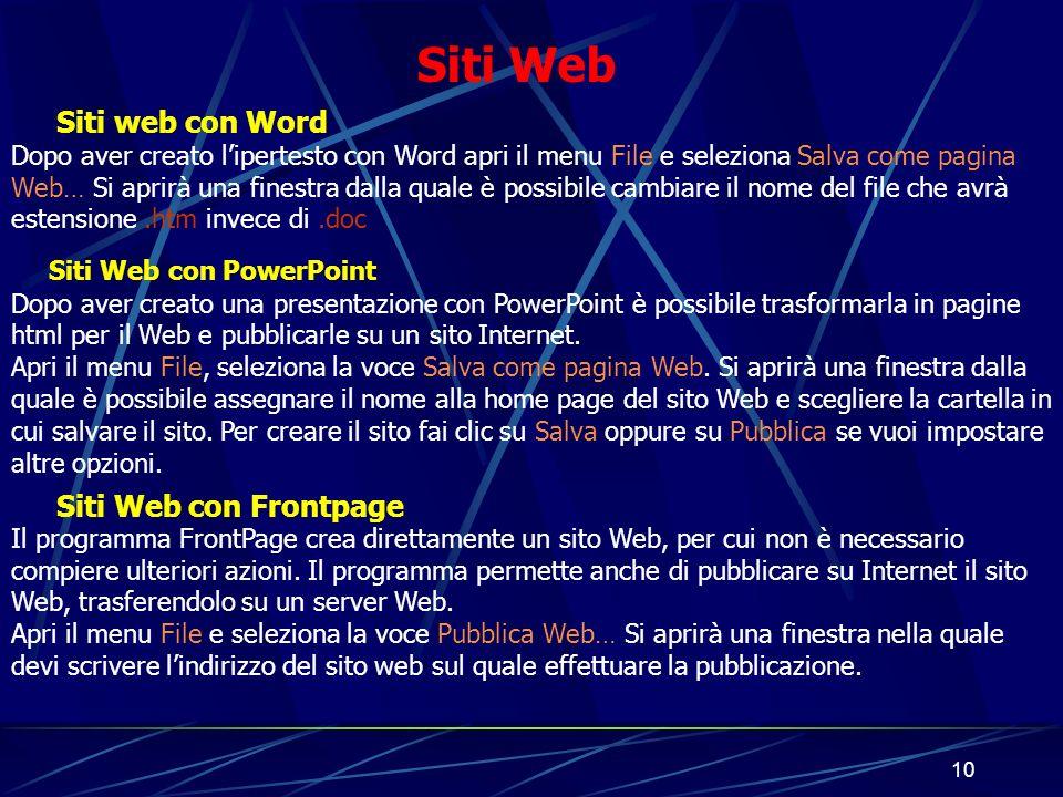 9 I pulsanti di navigazione Seleziona la pagina index.htm, dalla barra dei menu seleziona Formato / Tema… Si aprirà una nuova finestra dalla quale puo