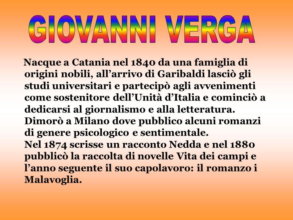 Nel 1893 uscirono le novelle rusticane e nel 1888 Mastro don Gesualdo.