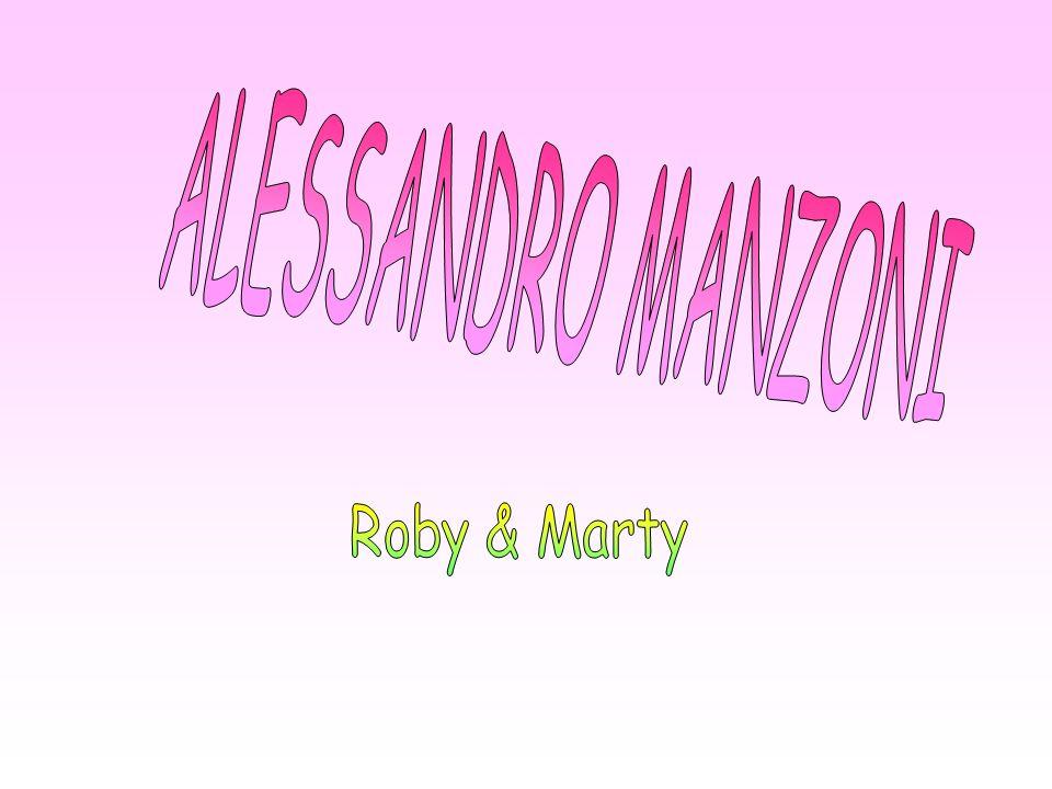Alessandro Manzoni nacque a Milano il 15 marzo 1785.
