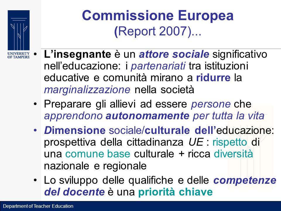 Department of Teacher Education Commissione Europea (Report 2007)...