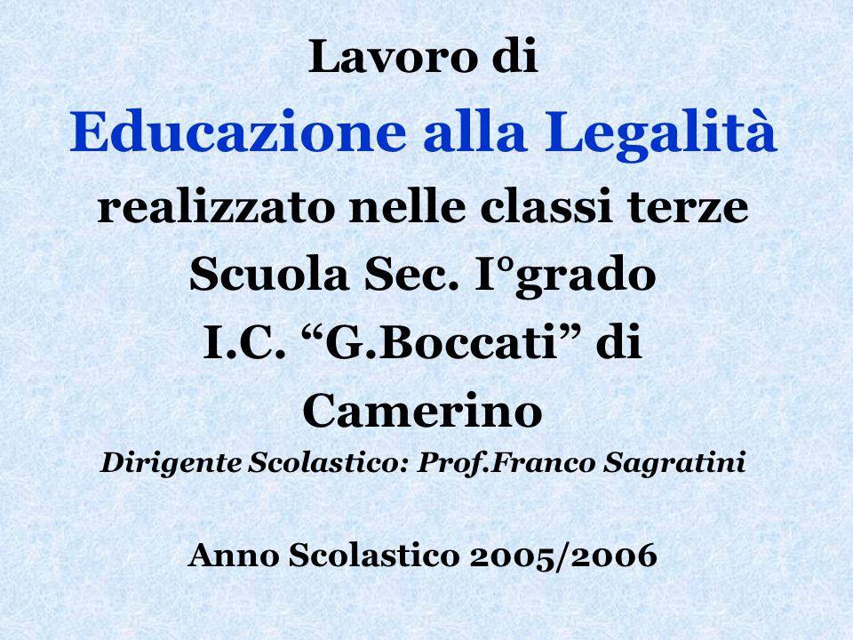 Lavoro di Educazione alla Legalità realizzato nelle classi terze Scuola Sec.