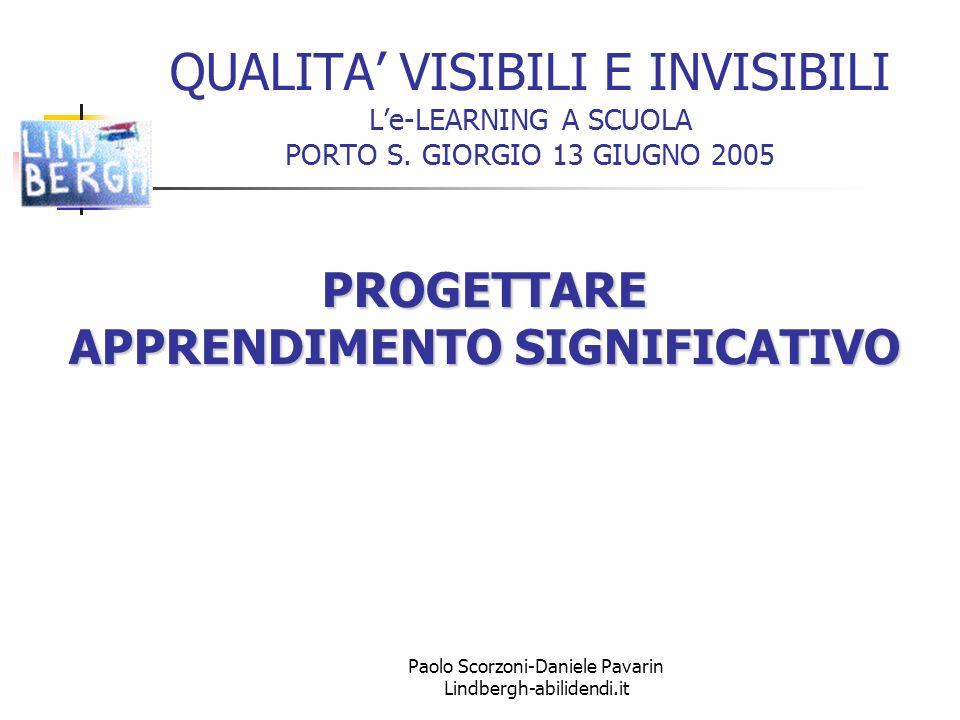 Paolo Scorzoni-Daniele Pavarin Lindbergh-abilidendi.it QUALITA VISIBILI E INVISIBILI Le-LEARNING A SCUOLA PORTO S.