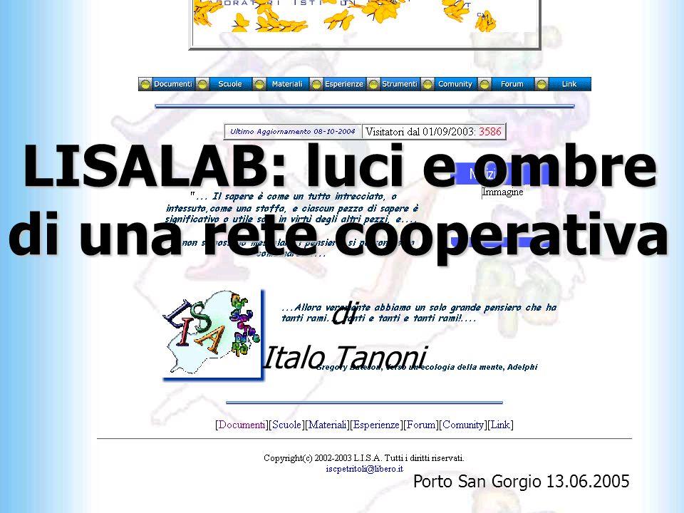 LISALAB: luci e ombre di una rete cooperativa di Italo Tanoni Porto San Gorgio 13.06.2005