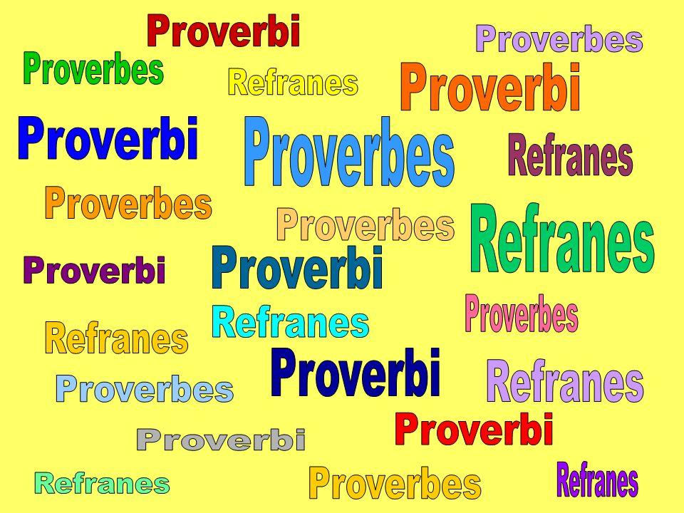 I proverbi e i modi di dire sono lespressione di una cultura tradizionale e popolare, non una cultura di serie B ma frutto di esperienze e abitudini millenarie.