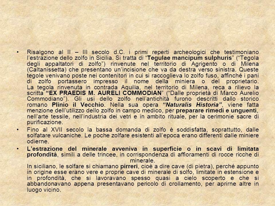 10 - La crisi nel periodo della seconda guerra mondiale (1930 - 1950) Dopo la liquidazione del Consorzio Obbligatorio per lIndustria Zolfifera Siciliana nel 1932, la maggior parte dei produttori chiese nuovamente lintervento dello Stato.