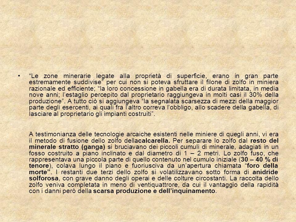 9 - La crisi a cavallo della prima guerra mondiale (1906 - 1930) La perdita siciliana del monopolio dello zolfo spinse i produttori siciliani a ricercare un accordo con lUnion Sulphur americana per la spartizione dei mercati.