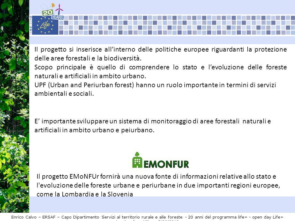 Il progetto EMoNFUr fornirà una nuova fonte di informazioni relative allo stato e l'evoluzione delle foreste urbane e periurbane in due importanti reg
