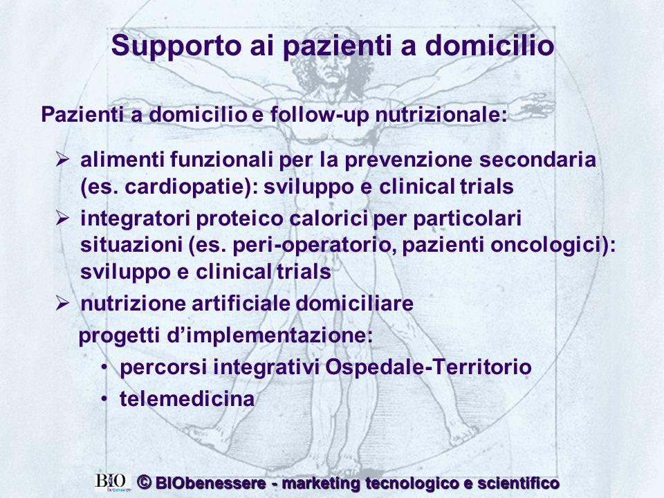 4 © BIObenessere - marketing tecnologico e scientifico Supporto ai pazienti a domicilio Pazienti a domicilio e follow-up nutrizionale: alimenti funzio