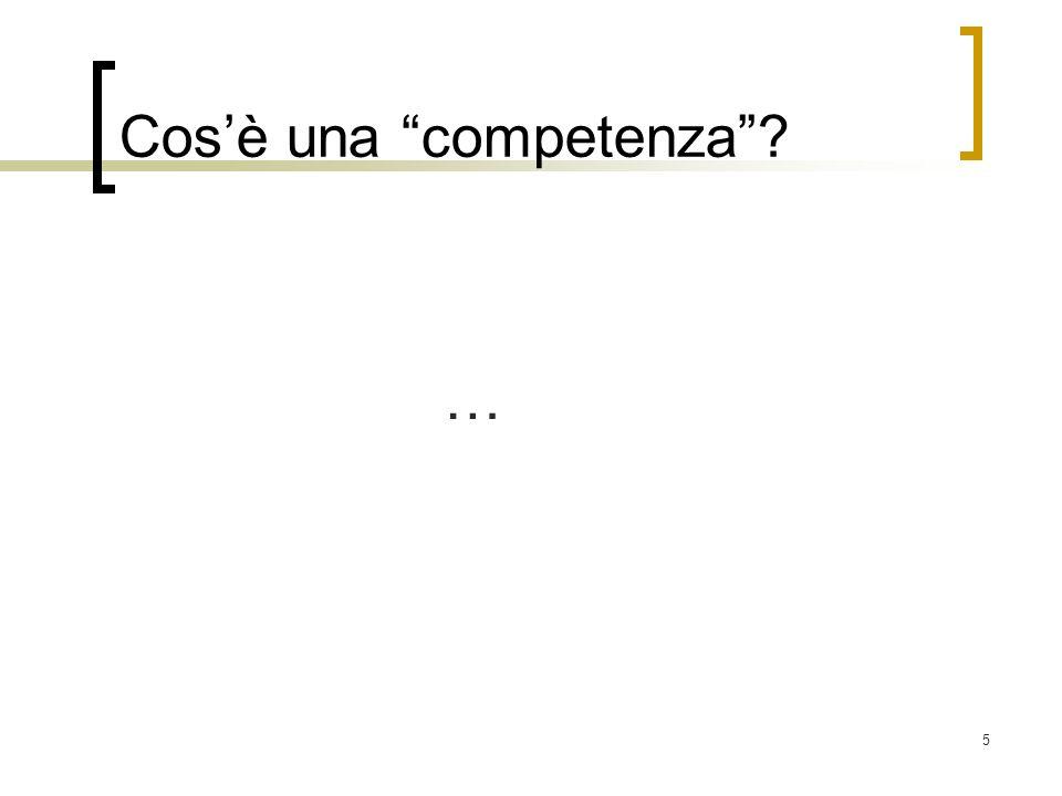 5 Cosè una competenza? …