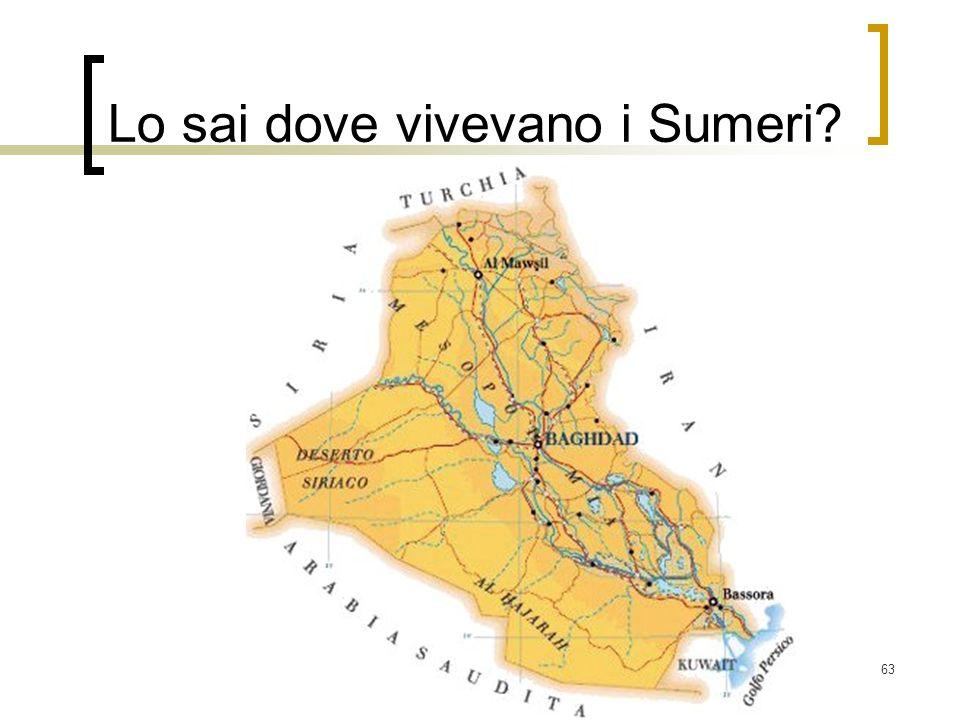 63 Lo sai dove vivevano i Sumeri?