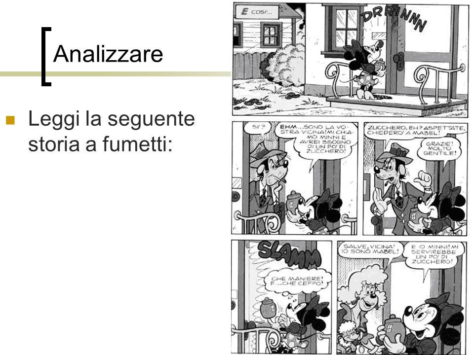 92 Analizzare Leggi la seguente storia a fumetti: