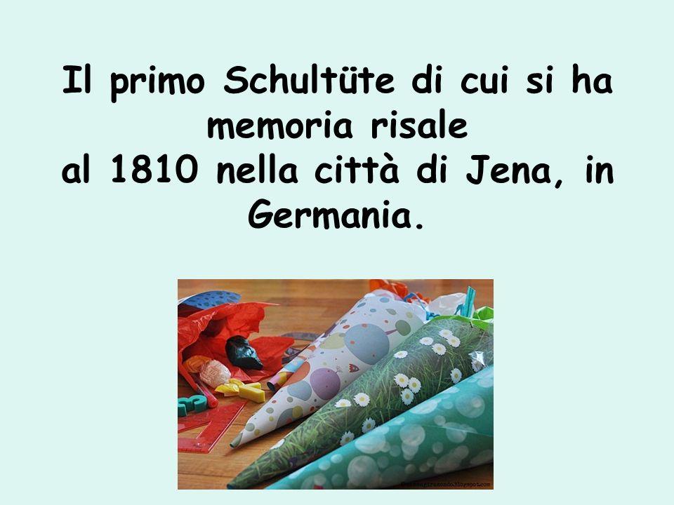 Il primo Schultüte di cui si ha memoria risale al 1810 nella città di Jena, in Germania.