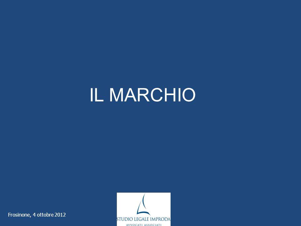 Frosinone, 4 ottobre 2012 IL MARCHIO
