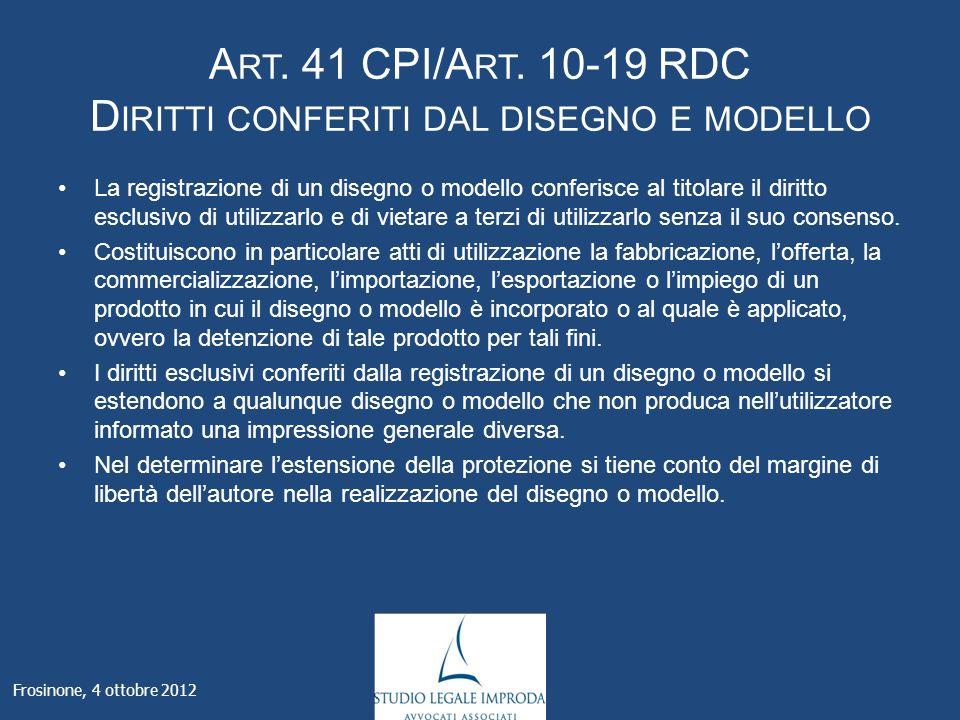 Frosinone, 4 ottobre 2012 A RT. 41 CPI/A RT.