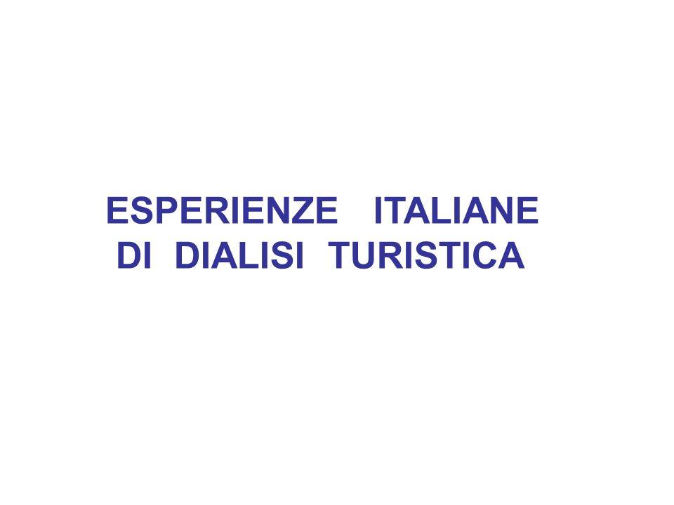 ESPERIENZE ITALIANE DI DIALISI TURISTICA