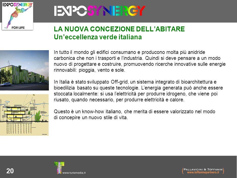 20 LA NUOVA CONCEZIONE DELLABITARE Uneccellenza verde italiana In tutto il mondo gli edifici consumano e producono molta più anidride carbonica che no