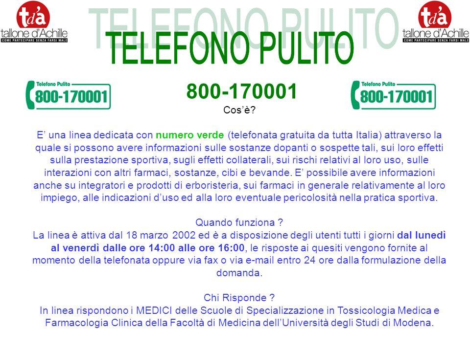 Utenze Telefono Pulito TOTALE contatti dal 18/03/2002 al 11/01/2005 2812 Il Servizio telefonico è ubicato presso la Struttura Complessa di Farmacologia Clinica e Tossicologia Medica del Policlinico di Modena diretta dal Prof.