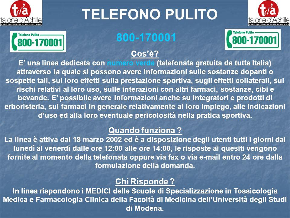 800-170001 Cosè? E una linea dedicata con numero verde (telefonata gratuita da tutta Italia) attraverso la quale si possono avere informazioni sulle s