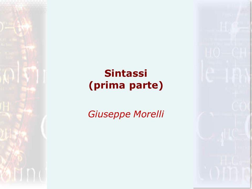 Sintassi (prima parte) Giuseppe Morelli