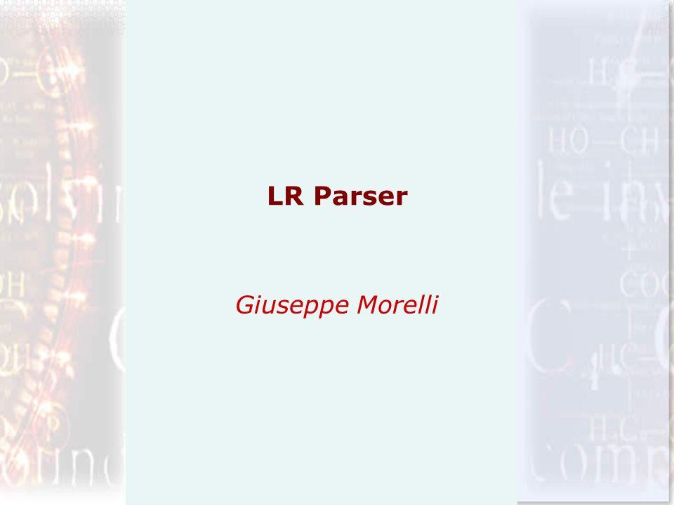 LR Parser Giuseppe Morelli