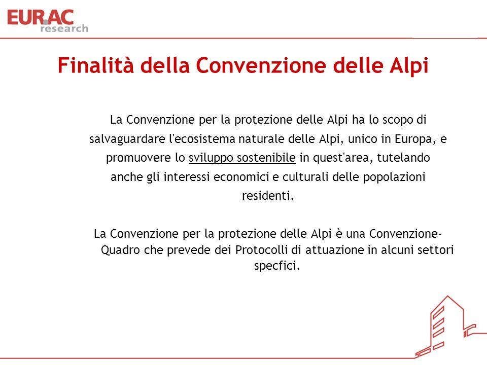 Finalità della Convenzione delle Alpi La Convenzione per la protezione delle Alpi ha lo scopo di salvaguardare l'ecosistema naturale delle Alpi, unico