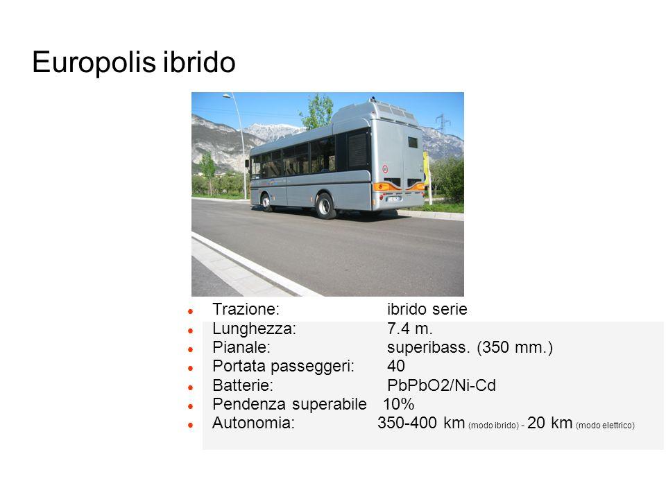 Europolis ibrido l Trazione: ibrido serie l Lunghezza: 7.4 m. l Pianale: superibass. (350 mm.) l Portata passeggeri: 40 l Batterie: PbPbO2/Ni-Cd l Pen