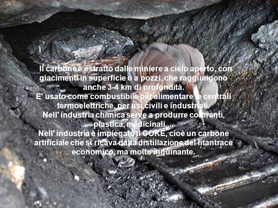 Il carbone è estratto dalle miniere a cielo aperto, con giacimenti in superficie o a pozzi, che raggiungono anche 3-4 km di profondità.
