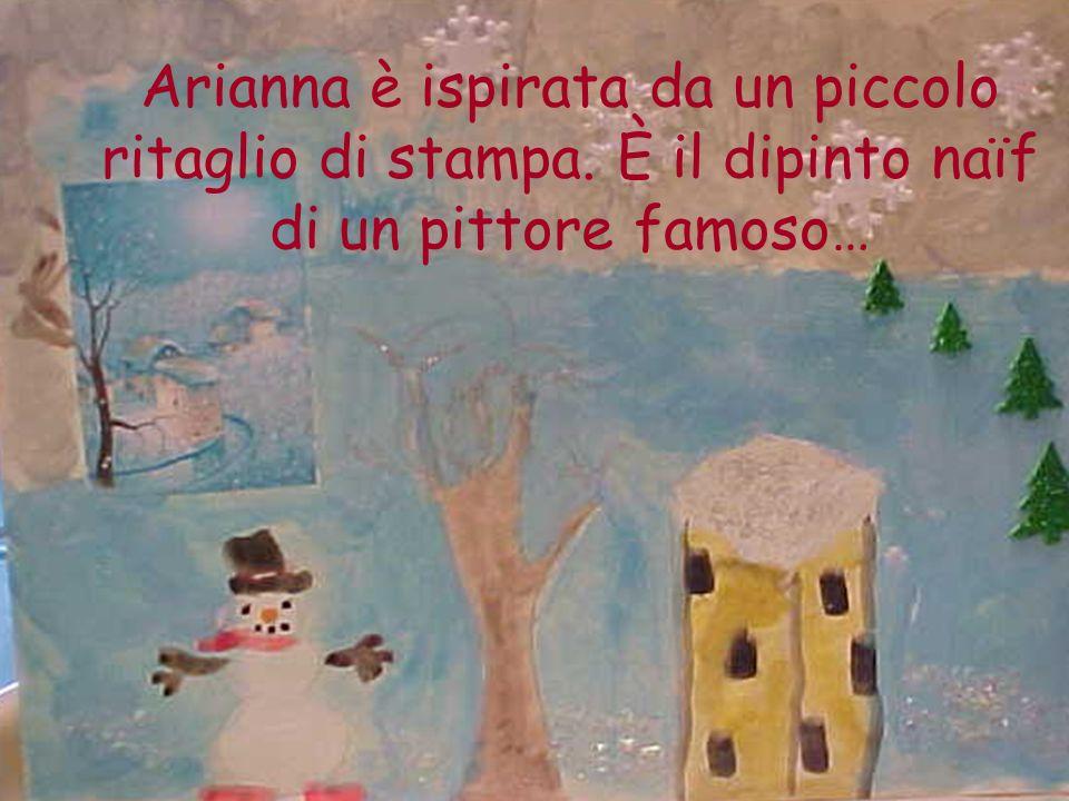 Arianna è ispirata da un piccolo ritaglio di stampa. È il dipinto naïf di un pittore famoso…