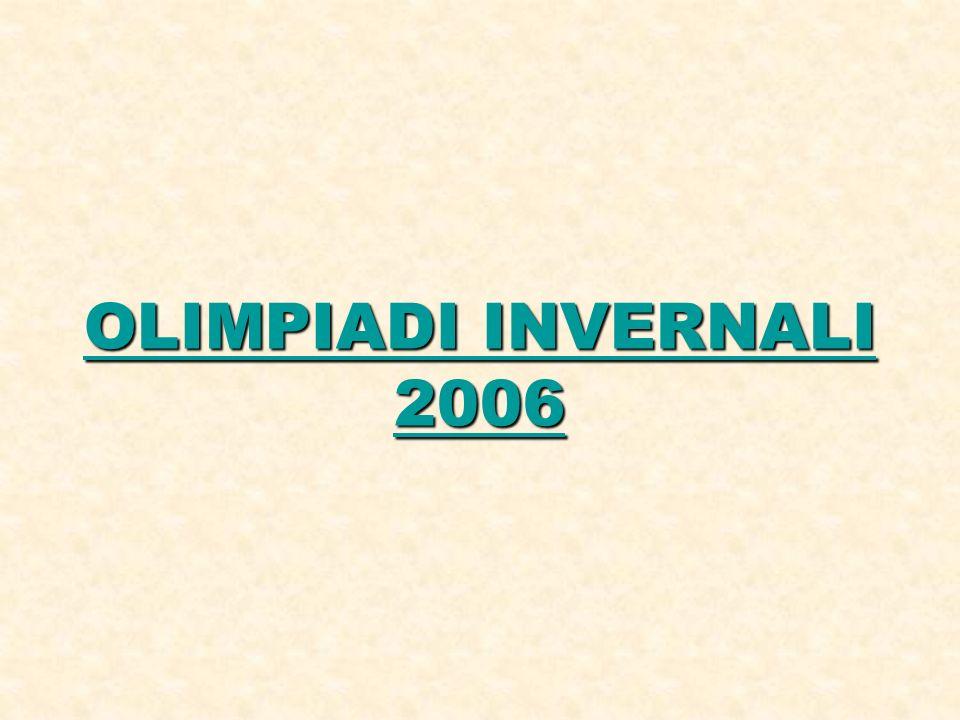 OLIMPIADI INVERNALI 2006 OLIMPIADI INVERNALI 2006