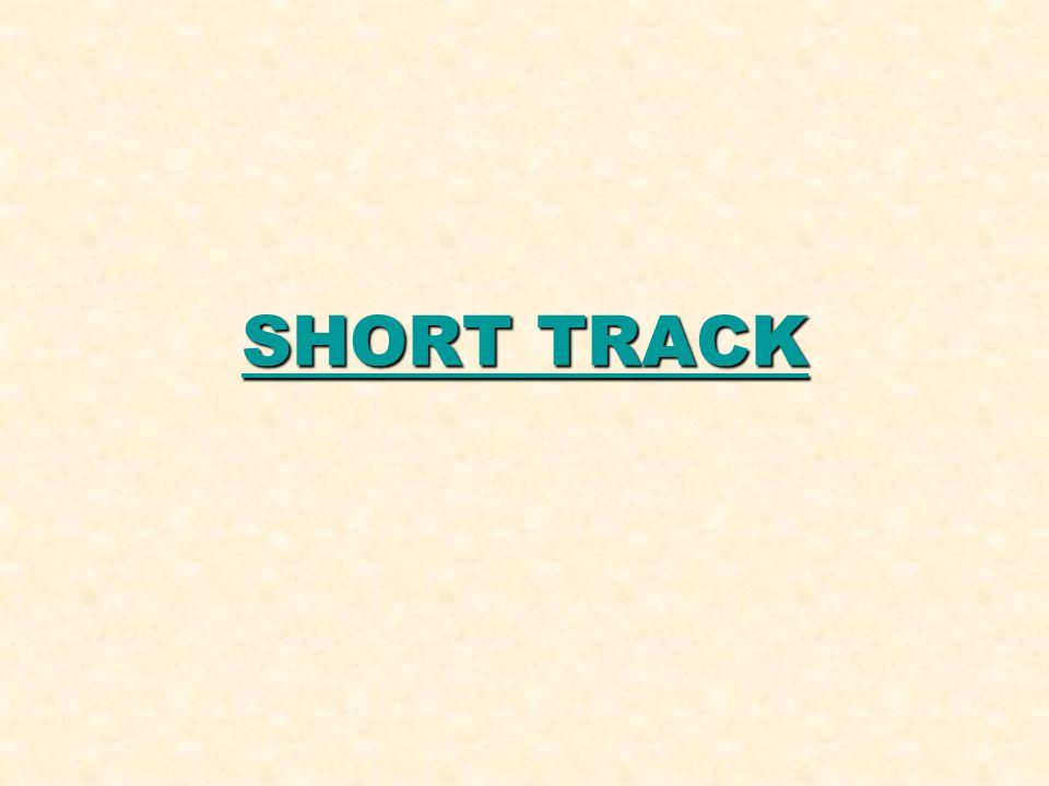 SHORT TRACK SHORT TRACK