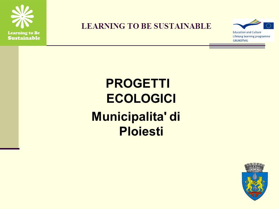 PROGETTI ECOLOGICI Municipalita di Ploiesti CONFERENZA Disseminazione di Progetti Ecologici Mobilita Sostenibile Romania, facciamolo!