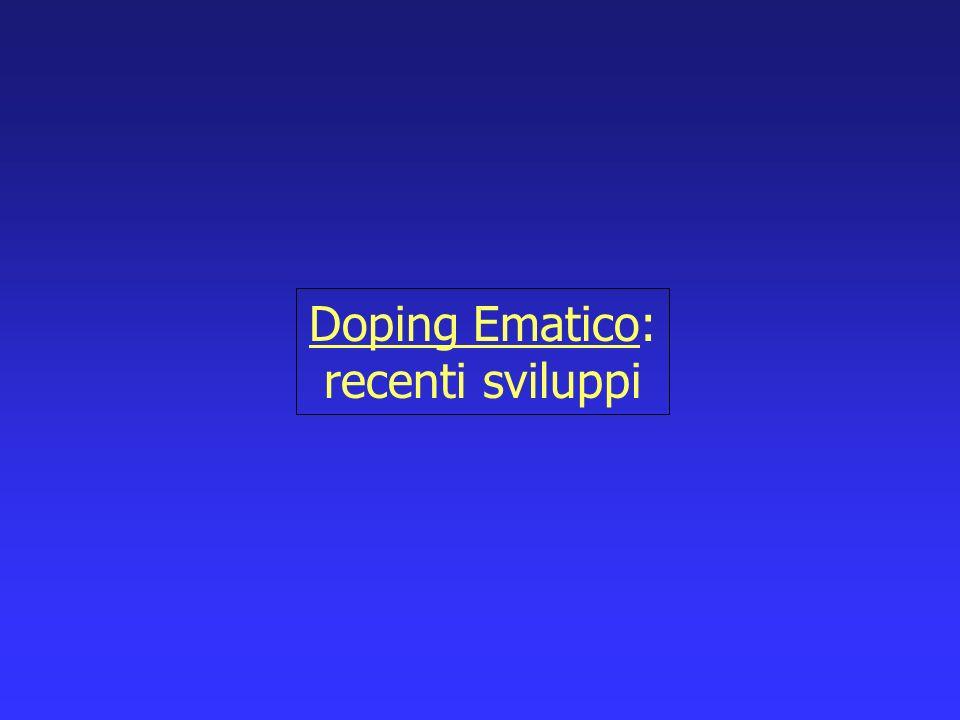 Doping Ematico: recenti sviluppi