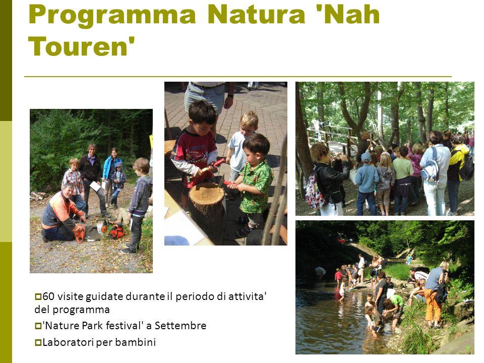 Programma Natura 'Nah Touren' 60 visite guidate durante il periodo di attivita' del programma 'Nature Park festival' a Settembre Laboratori per bambin