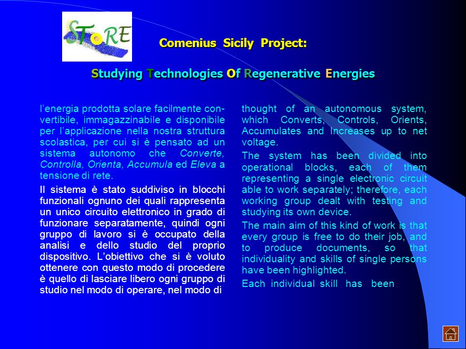Comenius Sicily Project: Studying Technologies Of Regenerative Energies celle, in Italia limpianto più grosso attualmente in funzione si trova a Serre.