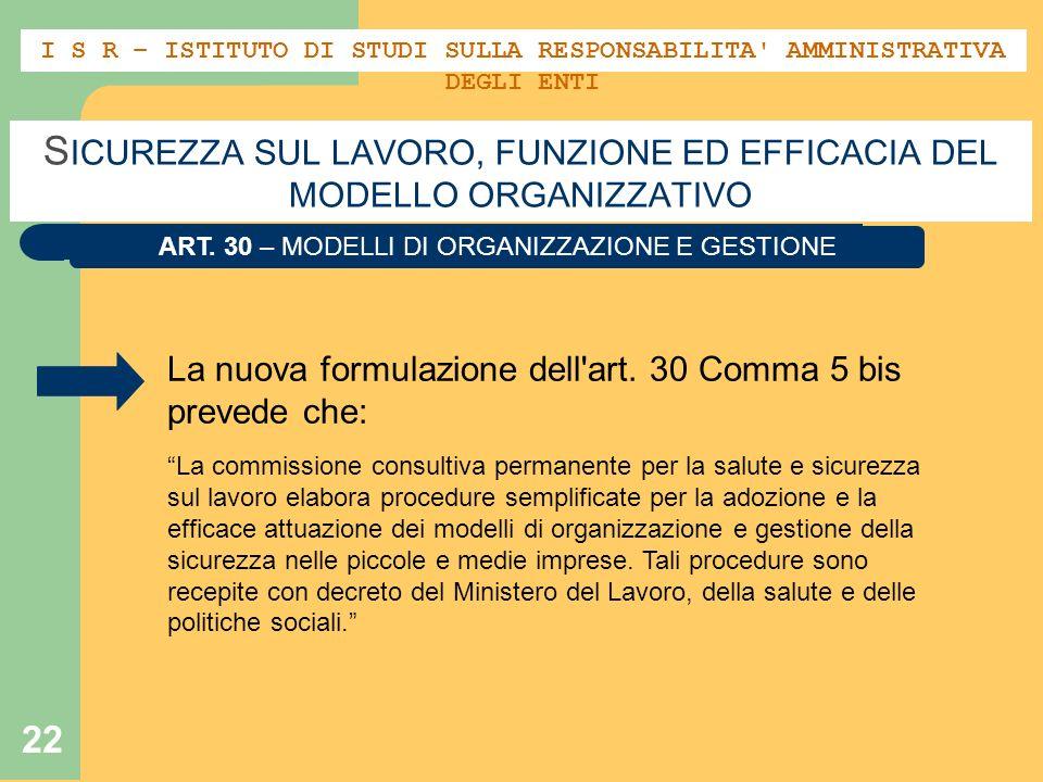 22 S ICUREZZA SUL LAVORO, FUNZIONE ED EFFICACIA DEL MODELLO ORGANIZZATIVO ART.