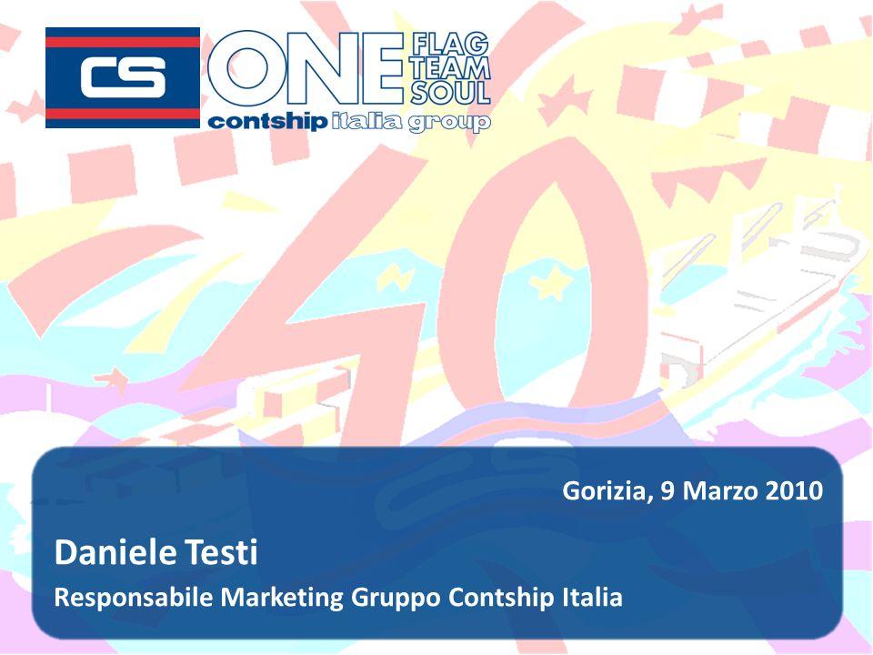 Daniele Testi Responsabile Marketing Gruppo Contship Italia Gorizia, 9 Marzo 2010