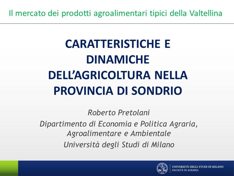 Dipartimento di Economia e Politica Agraria, Agroalimentare e Ambientale Gli usi del suolo secondo i dati DUSAF 2.1 Provincia di Sondrio 319.714 ettari