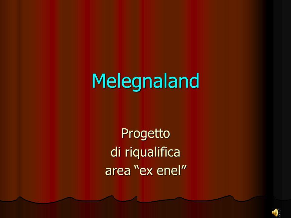 Melegnaland Progetto di riqualifica area ex enel