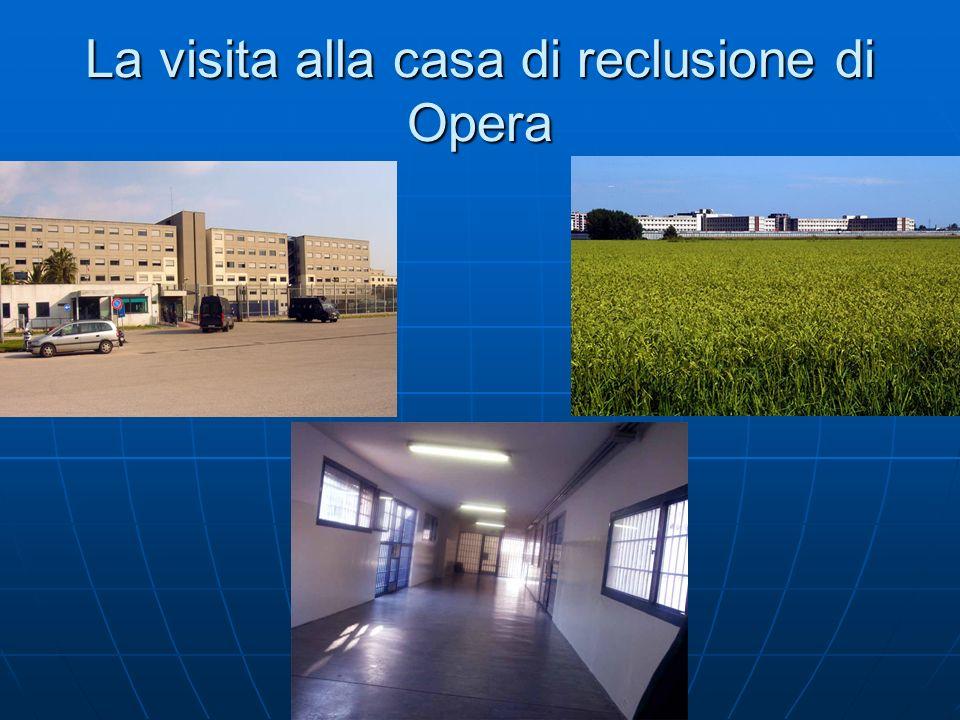 La visita alla casa di reclusione di Opera