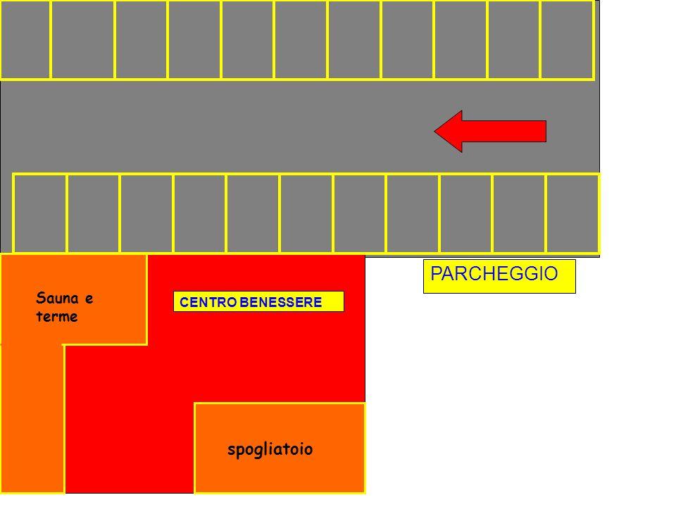 PARCHEGGIO CENTRO BENESSERE Sauna e terme spogliatoio