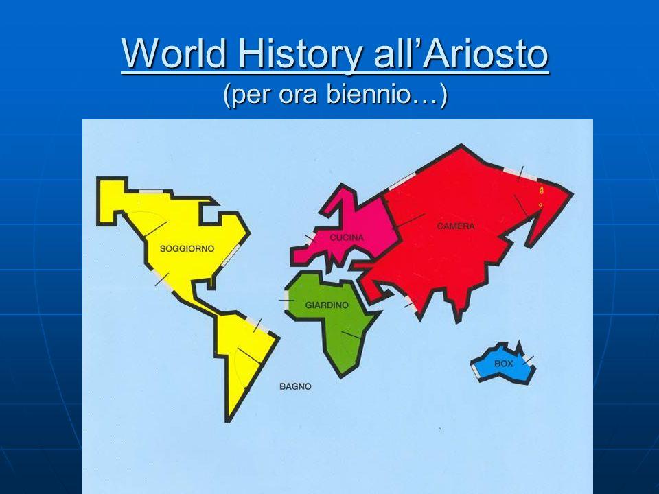 World History allAriosto (per ora biennio…)