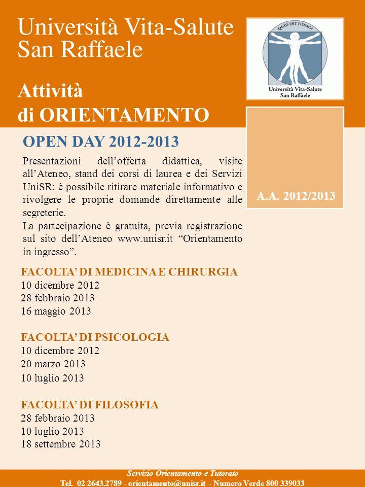 Attività di ORIENTAMENTO A.A. 2012/2013 Servizio Orientamento e Tutorato Tel.