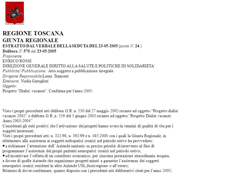 REGIONE TOSCANA GIUNTA REGIONALE ESTRATTO DAL VERBALE DELLA SEDUTA DEL 23-05-2005 (punto N.